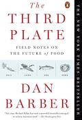 Book cover - The Third Plate by Dan Barber